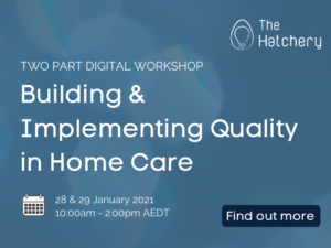 Building & Implementing Quality in Home Care Workshop