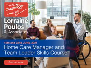 Home Care Manager and Team Leader Skills