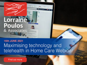 Maximising Technology and telehealth in Home Care