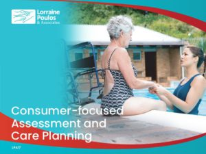 Consumer-focused Assessment and Care Planning @ Online via Zoom